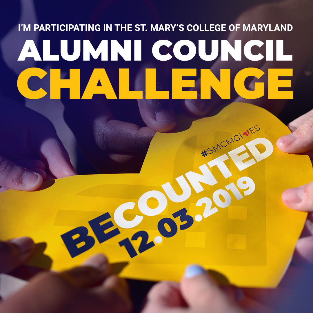 I'm participating in the St. Mary's College of Maryland Alumni Council Challenge